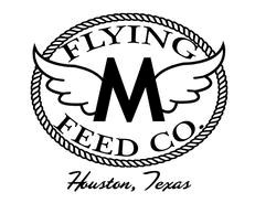 Flying M Feed